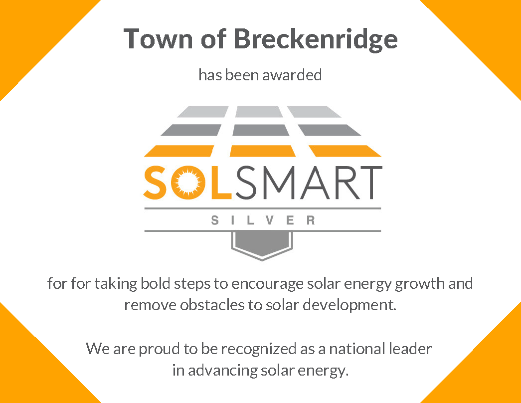 The Town of Breckenridge has been awarded the Silver SolSmart Designation for its committed to pursuing and promoting solar energy.