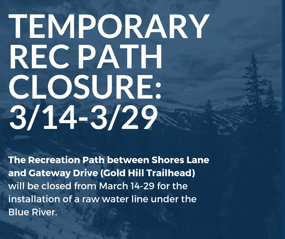 There will be a temporary closure of the rec path from Shores Lane to Gateway Drive from March 14 to 29 for the installation of a raw water line.