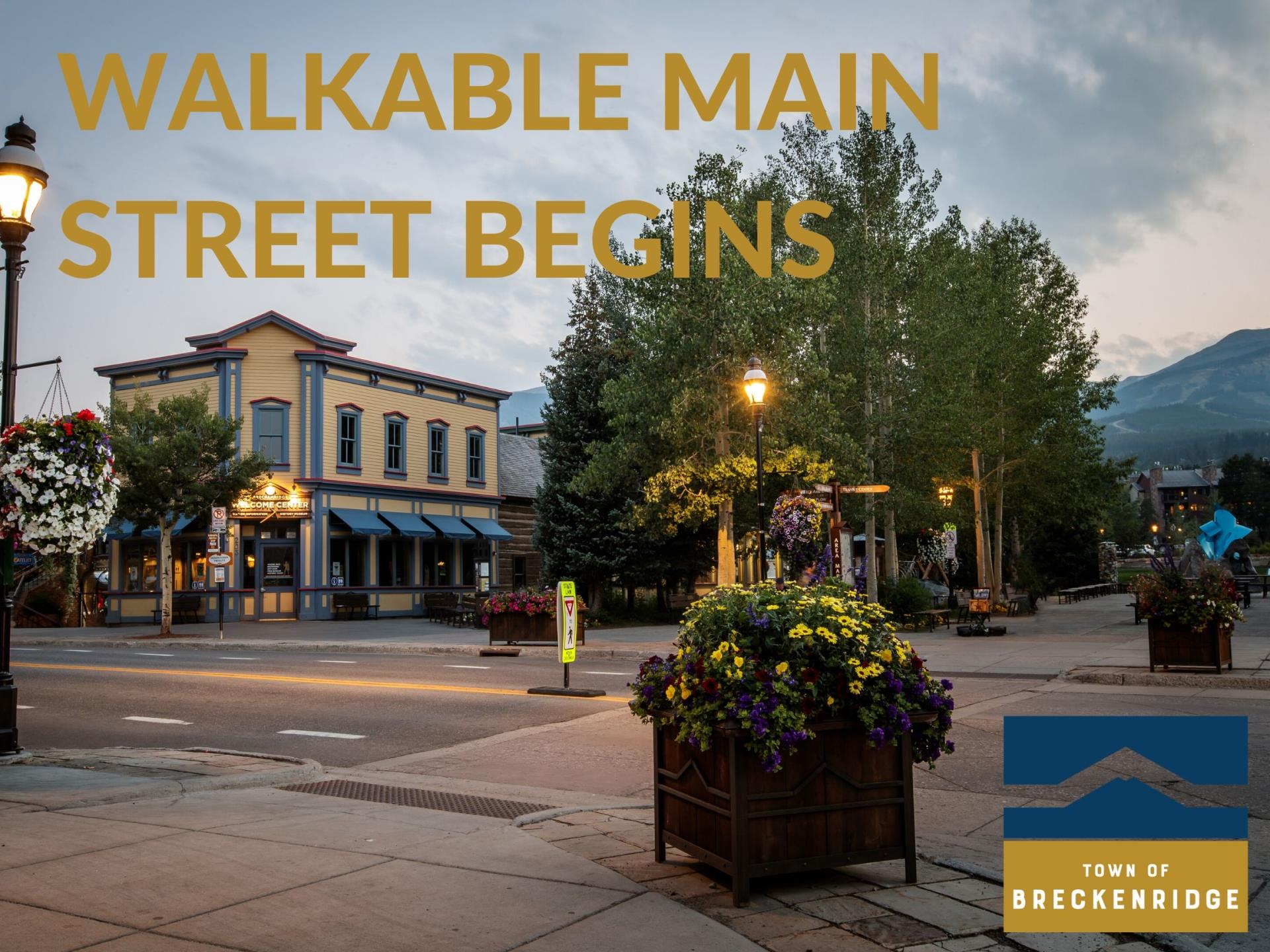 WALKABLE MAIN STREET BEGINS